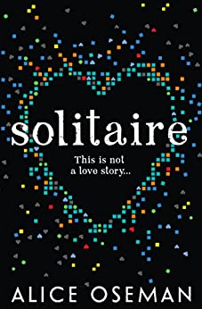 Solitaire by [Oseman, Alice]