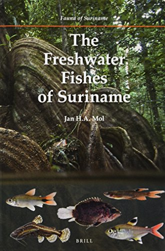 The Freshwater Fishes of Suriname (Fauna of Suriname) por Jan H. a. Mol