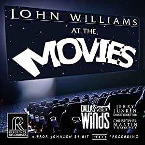John Williams: At The Movies [Dallas Winds; Christopher Martin; Jerry Junkin] [Reference Recordings: RR-142SACD]