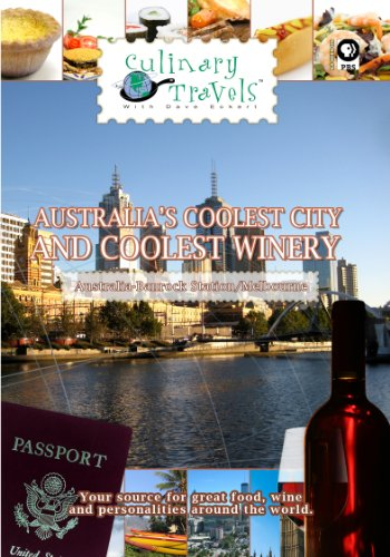 Culinary Travels Australia's Coolest City and Coolest Winery Australia-Banrock Station/Melbourne -