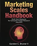 Marketing Scales Handbook: Multi-Item Measures for Consumer Insight Research (Volume 8)