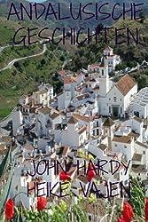 Andalusische Geschichten: eine sammlung von zwölf kurzgeschichten