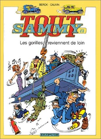 Tout Sammy, tome 8 : Les gorilles reviennent de loin