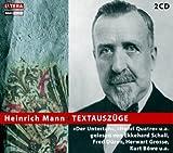 Textauszüge, 2 Audio-CDs - Heinrich Mann