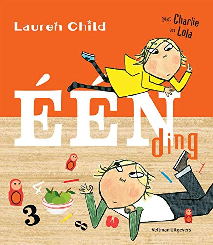Éen ding: Met Charlie en Lola por Lauren Child
