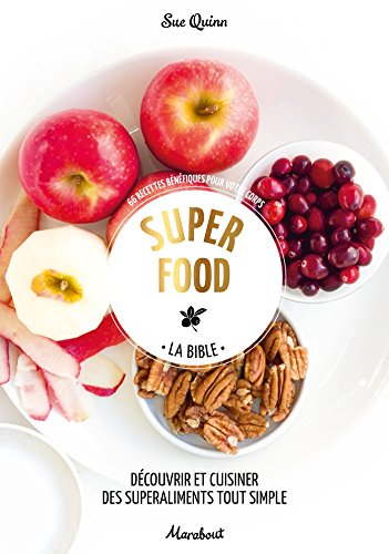 Super food - La Bible par Sue Quinn