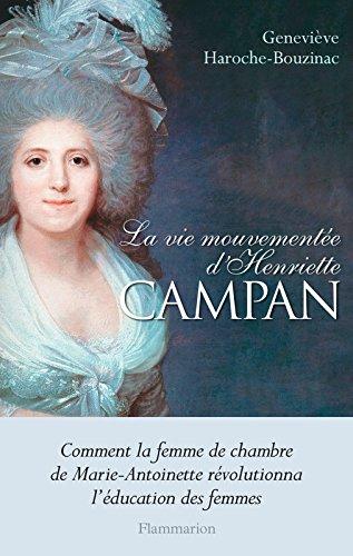 La vie mouvementée d'Henriette Campan (HISTOIRE)