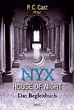 Nyx - House of Night: Das Begleitbuch (German Edition)
