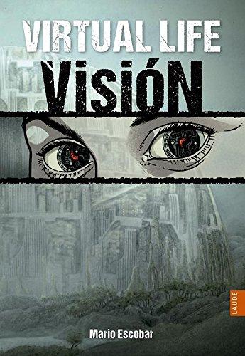 Virtual life 1 visión (Laude)