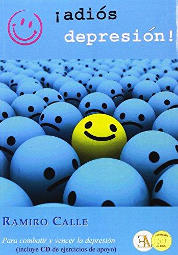 Descargar Libro ¡Adiós Depresión! Para Combatir Y Vencer La Depresión (RAMIRO CALLE) de RAMIRO CALLE CAPILLA