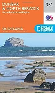 OS Explorer Map (351) Dunbar and North Berwick (OS Explorer Paper Map) (OS Explorer Active Map)
