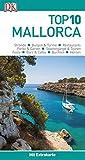 Top 10 Reiseführer Mallorca: mit Extrakarte und kulinarischem Sprachführer zum Herausnehmen -