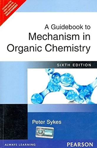 A Guidebook to Mechanism in Organic Chemistry, 6/e