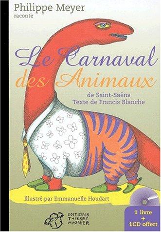 Le carnaval des animaux de Saint-Saëns. Avec CD audio