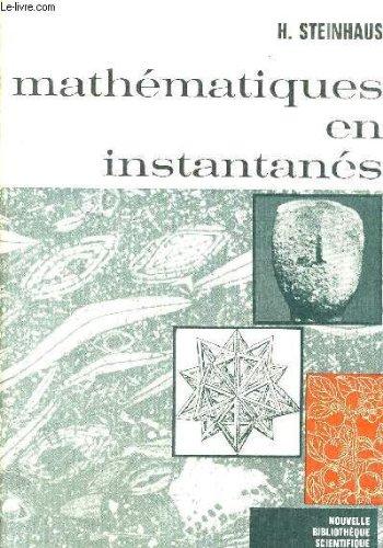 MATHEMATIQUES EN INSTANTANES par H. STEINHAUS
