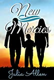 Book cover image for New Mercies: A Christian Romance