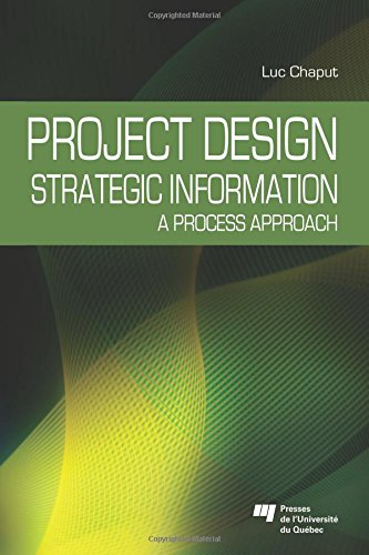 Project Design: Strategic Information : A process approach