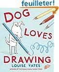 Dog Loves Drawing.