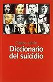 Diccionario del suicidio (Libros Abiertos)