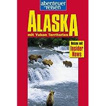 Abenteuer und Reisen, Alaska