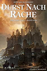 Durst nach Rache (Die Ashes Saga 1) (German Edition)