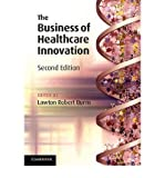 [The Business of Healthcare Innovation] [by: Lawton Robert Burns]