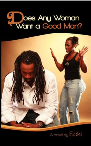 Does Any Woman Want a Good Man? Cover Image