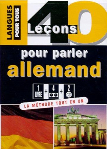 40 leçons pour parler allemand (coffret 1 livre, 4 cassettes audio et 2 CD) par Jean-Pierre Vernon