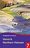Footprint Handbook Hanoi & Northern Vietnam (Footprint Handbooks)