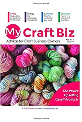 My Craft Biz Issue #4 - The power of selling upsell products