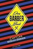 Das Barber Buch: Cool Cuts: Bartkultur und Herrenfrisur.