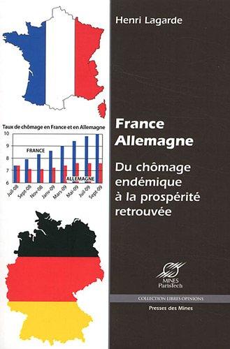 France-Allemagne: Du chômage endémique à la prospérité retrouvée.