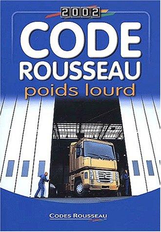 Code Rousseau poids lourd 2002 par Collectif