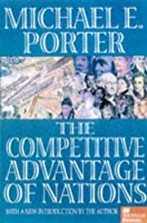 The Competitive Advantage of Nations (Macmillan Business)