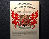 Treasury of Historic Carmarthenshire (Dyfed Collection)