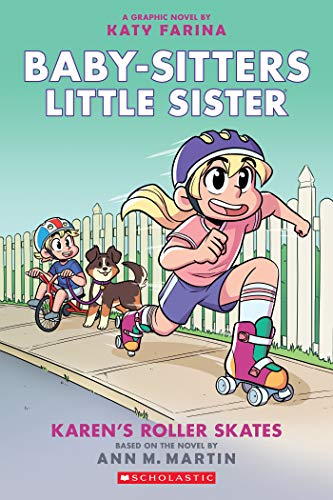 Karen's Roller Skates (Baby-sitters Little Sister Graphic Novel #2): A Graphix Book (Baby-Sitters Little Sister Graphix) (English Edition)