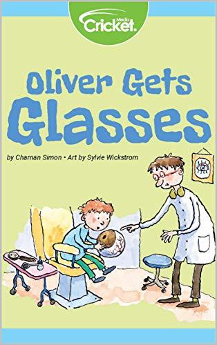 Oliver Gets Glasses (CMKE) (English Edition)