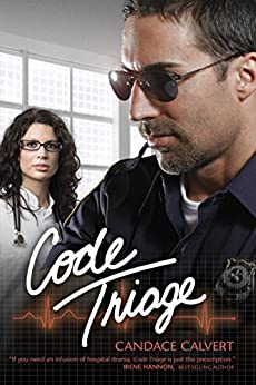 Code Triage: 3 (Mercy Hospital) by [Candace Calvert]