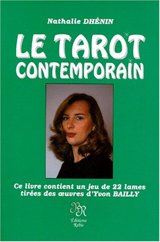 LE TAROT CONTEMPORAIN. Avec cartes