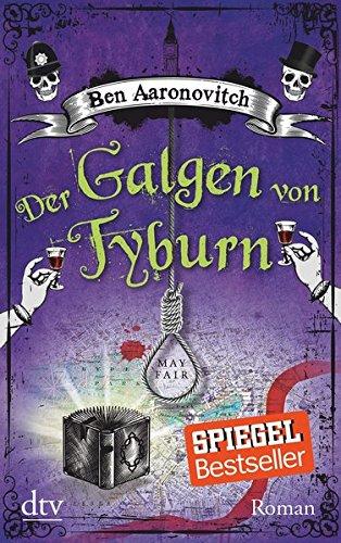 Harry-potter-buch Sechs (Der Galgen von Tyburn: Roman (Die Flüsse-von-London-Reihe (Peter Grant)))