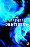 Local Anaesthesia in Dentistry, 7e