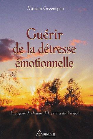 Guérir de la détresse émotionnelle