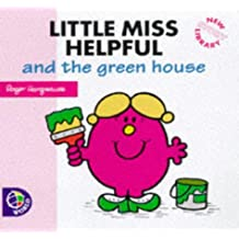 Little Miss Helpful and the Green House (Little Miss New Story Library)