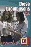 TV Kult - Diese Drombuschs - Teil 9