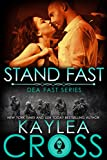 Stand Fast (DEA FAST Series Book 3)
