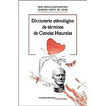Diccionario etimológico de términos de ciencias naturales (Biblioteca Estudios)