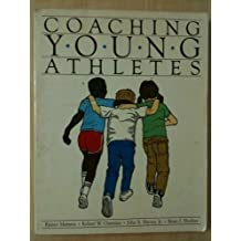 Coaching Young Athletes by Rainer Martens (1981-09-03)