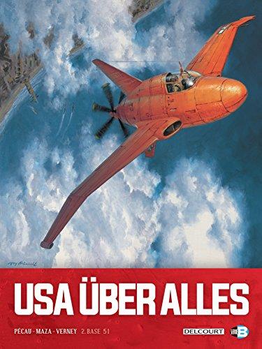 USA Über Alles T02 : Base 51