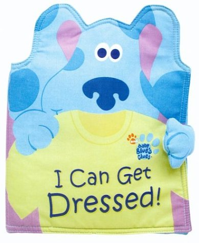 I Can Get Dressed! (Blue's Clues) (Blues Clues 3)