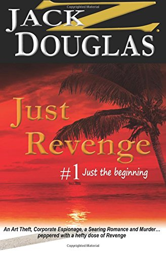Just Revenge: Just the Beginning